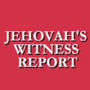 Jehovah's Witness Report